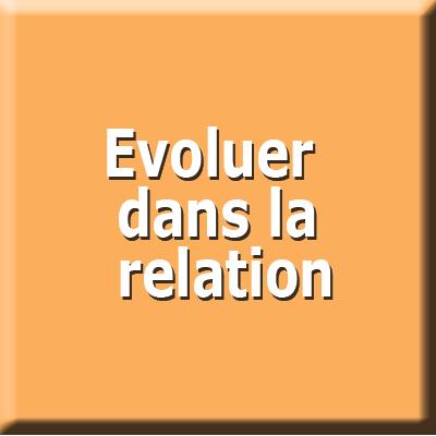 evoluer-dans-la-relation